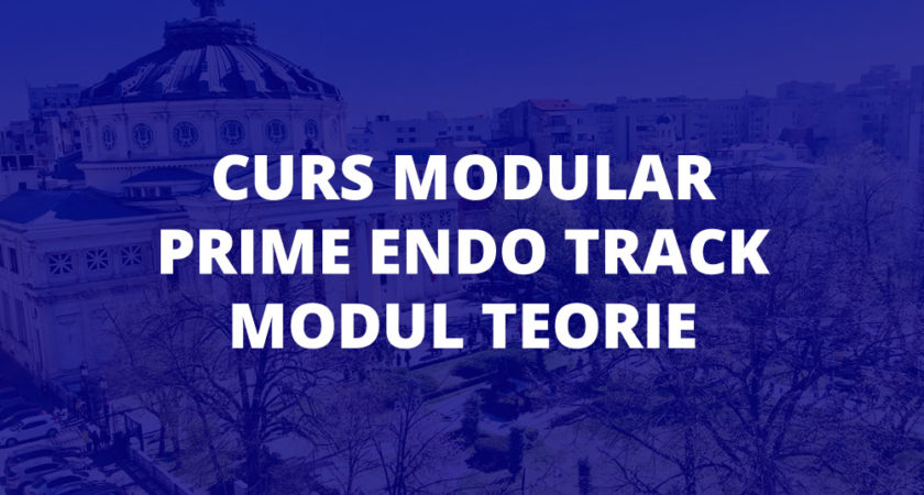 Curs Modular Prime Endo Track 2021- Pachet Teorie